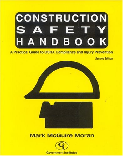 Construction Safety Handbook A Practical Guide to OSHA Compliance and Injury Prevention 2nd 2003 edition cover