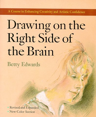 Drawing on the Right Side of the Brain  Revised edition cover