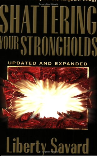 Shattering Your Strongholds Freedom from Your Struggles N/A 9780882707136 Front Cover