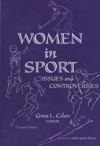 Women in Sport Issues and Controversies 2nd 2001 (Revised) 9780883148136 Front Cover
