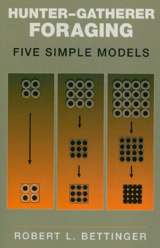 Hunter-Gatherer Foraging Five Simple Models  2009 edition cover