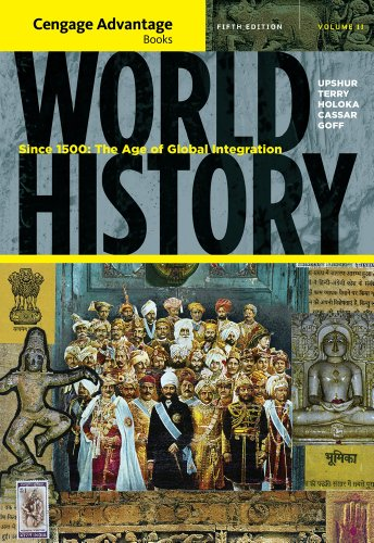 World History Since 1500 - The Age of Global Integration 5th 2012 edition cover