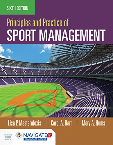 Principles & Practice of Sports Management + Advantage Access Card:   2018 9781284142136 Front Cover