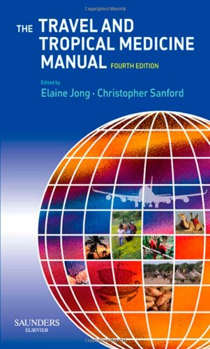 Travel and Tropical Medicine Manual  4th 2008 edition cover