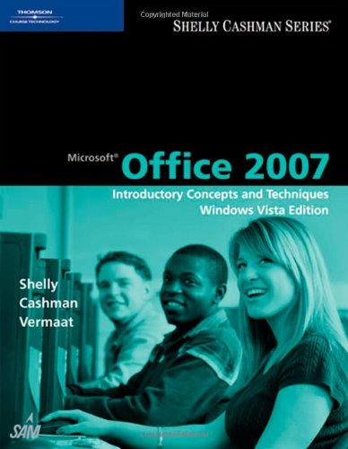 Microsoft� Office 2007 Introductory Concepts and Techniques  2009 edition cover