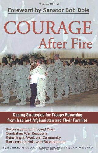 Courage after Fire Coping Strategies for Troops Returning from Iraq and Afghanistan and Their Families  2005 edition cover