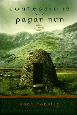 Confessions of a Pagan Nun   2001 (Reprint) edition cover