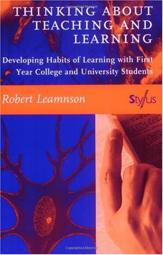 Thinking about Teaching and Learning Developing Habits of Learning with First Year College and University Students  1999 edition cover