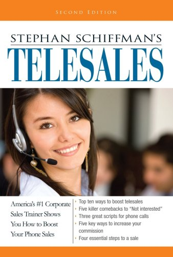 Stephan Schiffman's Telesales America's #1 Corporate Sales Trainer Shows You How to Boost Your Phone Sales 2nd 2003 edition cover