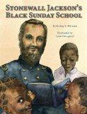 Stonewall Jackson's Black Sunday School   2010 edition cover