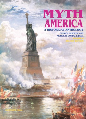 Myth America A Historical Anthology 2nd 2006 (Revised) edition cover