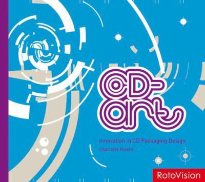 CD-Art Innovation in CD Packaging Design  2008 9782888930136 Front Cover