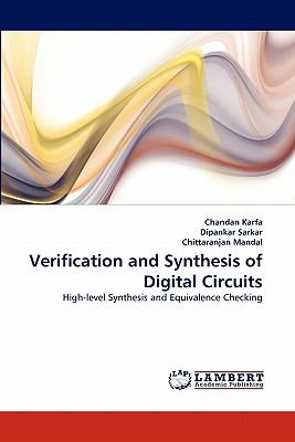 Verification and Synthesis of Digital Circuits  N/A 9783838398136 Front Cover