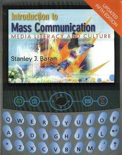 Introduction to Mass Communication Media Literacy and Culture 5th 2009 9780073289137 Front Cover