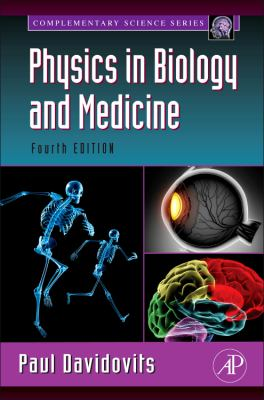 Physics in Biology and Medicine  4th 2012 edition cover
