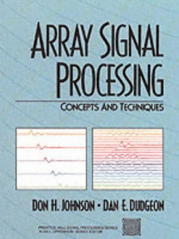 Array Signal Processing Concepts and Techniques  1993 edition cover