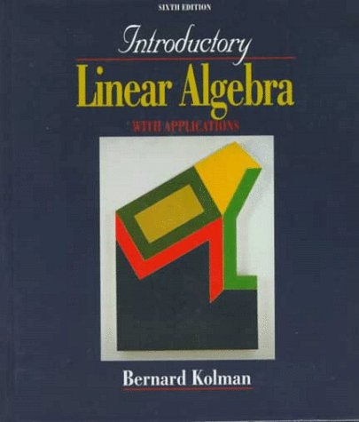 Introductory Linear Algebra with Applications  6th 1997 edition cover