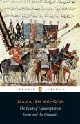 Islam and the Crusades T^he Writings of Usama ibn Munqidh  2008 edition cover
