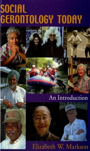 Social Gerontology Today An Introduction N/A edition cover