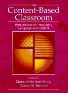 Content-Based Classroom Perspectives on Integrating Language and Content  1997 edition cover