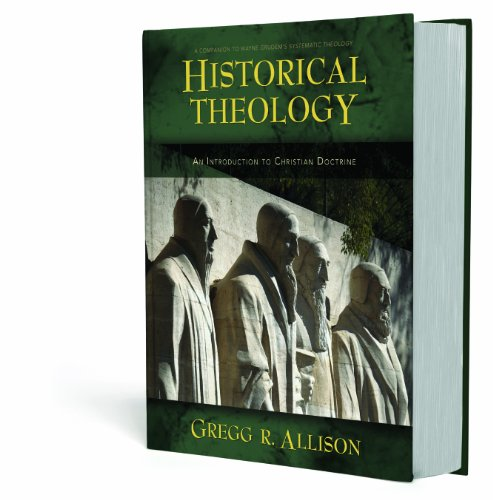 Historical Theology An Introduction to Christian Doctrine  2011 edition cover