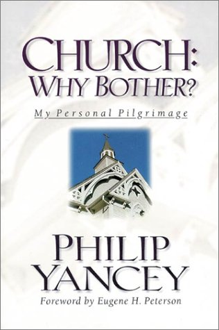Church Why Bother My Personal Pilgrimage  2001 edition cover