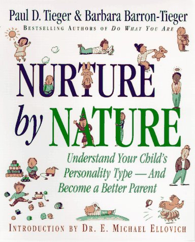 Nurture by Nature Understand Your Child's Personality Type - and Become a Better Parent  1997 edition cover