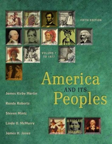 America and Its Peoples A Mosaic in the Making 5th 2004 (Revised) edition cover