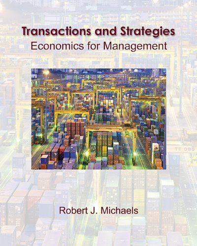 Transactions and Strategies Economics for Management  2011 edition cover
