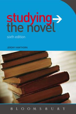Studying the Novel  6th 2010 (Revised) edition cover