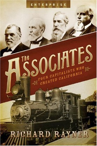 Associates Four Capitalists Who Created California  2008 edition cover