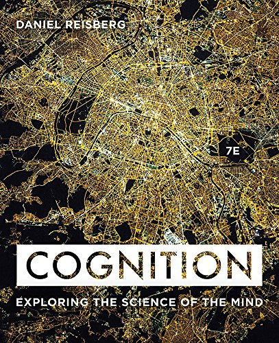 Cognition: Exploring the Science of the Mind  2018 9780393624137 Front Cover