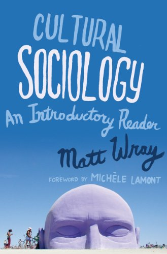 Cultural Sociology An Introductory Reader  2014 edition cover