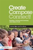 Create, Compose, Connect! Reading, Writing, and Learning with Digital Tools  2014 edition cover
