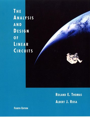 Analysis and Design of Linear Circuits  4th 2004 (Revised) 9780471272137 Front Cover