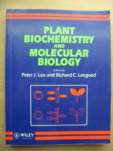 Plant Biochemistry and Molecular Biology 1st 1993 9780471933137 Front Cover