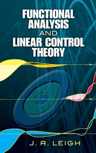 Functional Analysis and Linear Control Theory   2007 9780486458137 Front Cover