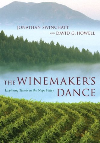 Winemaker's Dance Exploring Terroir in the Napa Valley  2004 edition cover