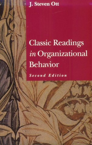 Classic Readings in Organizational Behavior  2nd 1996 edition cover