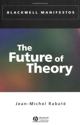 Future of Theory   2002 9780631230137 Front Cover