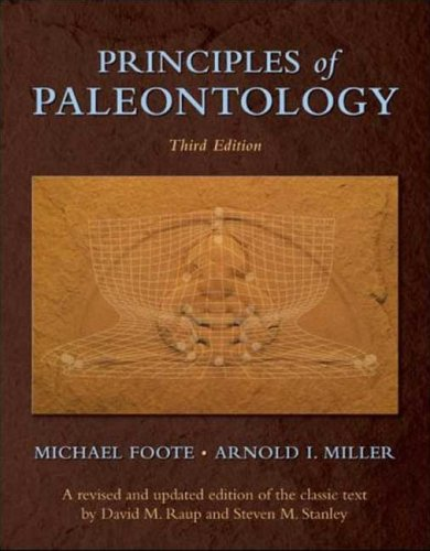 Principles of Paleontology  3rd 2007 (Revised) edition cover