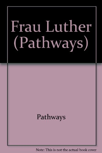 Pathways Grade 7 Frau Luther Trade Book  2009 (Revised) 9780757565137 Front Cover
