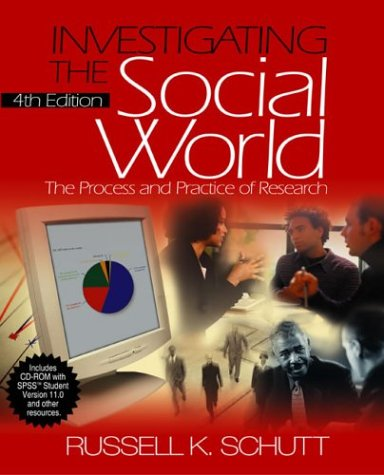 Investigating the Social World with SPSS Student Version 11. 0 The Process and Practice of Research 4th 2004 (Revised) 9780761988137 Front Cover