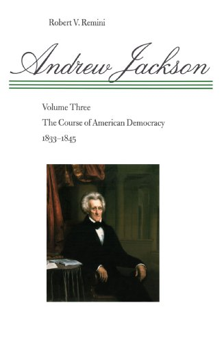 Andrew Jackson The Course of American Democracy, 1833-1845 N/A edition cover