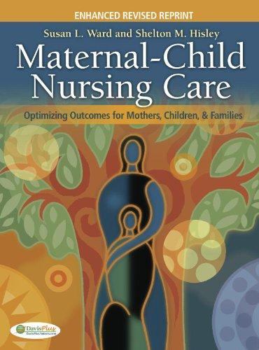 Maternal-Child Nursing Care Optimizing Outcomes for Mothers, Children, and Families  2012 (Revised) edition cover