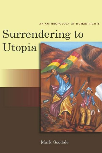 Surrendering to Utopia An Anthropology of Human Rights  2009 edition cover