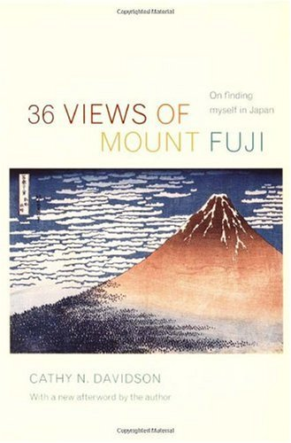 36 Views of Mount Fuji On Finding Myself in Japan 2nd 2006 edition cover