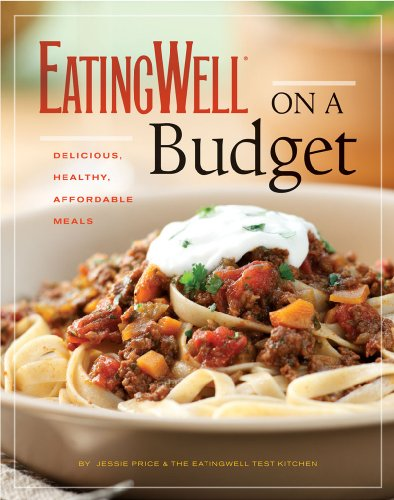Eatingwell on a Budget Delicious Healthy Affordable Meals N/A 9780881509137 Front Cover