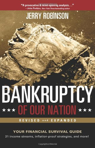 Bankruptcy of Our Nation: Don't Let the Nation's Finances Effect Yours...  2012 edition cover