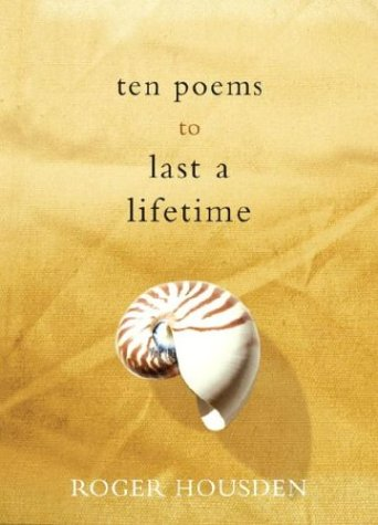 Ten Poems to Last You a Lifetime   2004 9781400051137 Front Cover